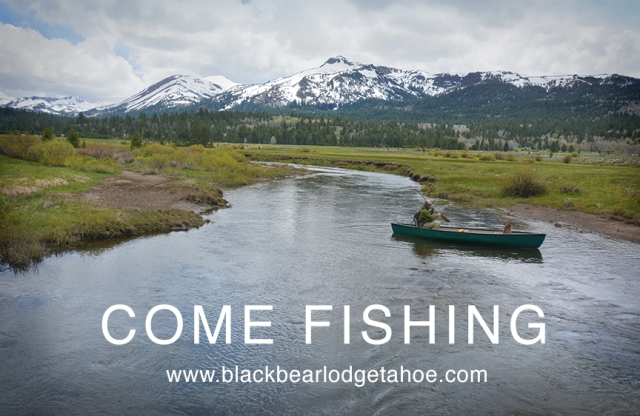 come_fishing_blackbearlodgetahoe